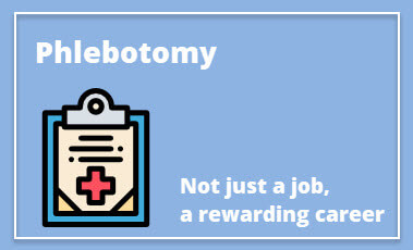 Phlebotomy - Not just a job, a rewarding career