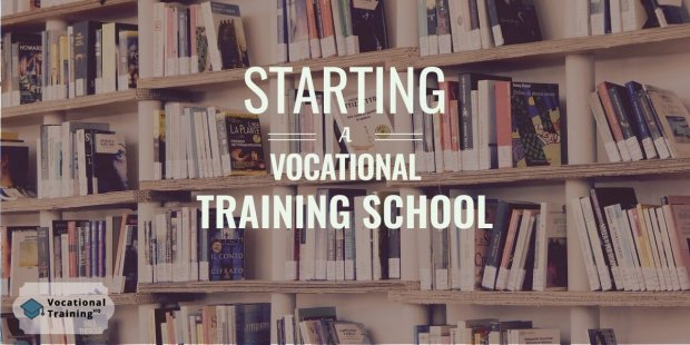 Starting a Vocational Training School