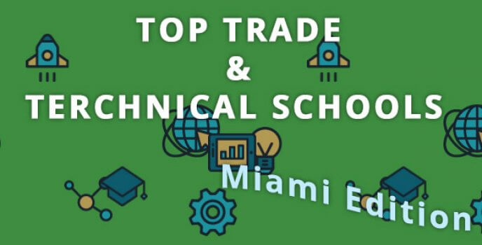 Best trade and technical schools in Miami