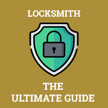 Locksmith - The Ultimate Guide