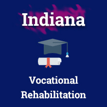 Vocational Rehabilitation in Indiana