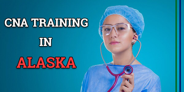 CNA Training in Alaska