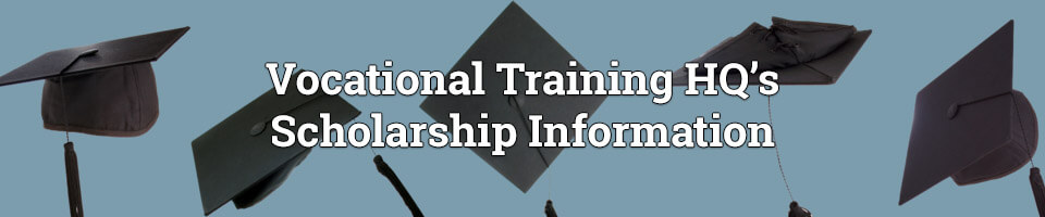 Vocational Training HQ Scholarship Information