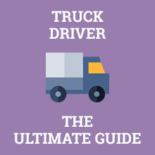 Truck Driver - The Ultimate Guide