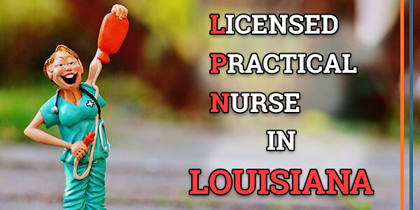 LPN Classes in Louisiana