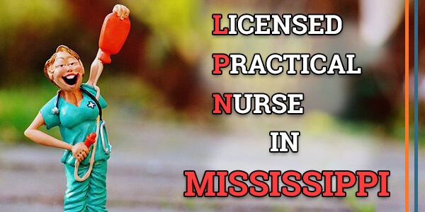 LPN Classes in Mississippi