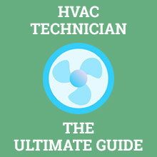 How to Become an HVAC Technician: The Definitive Guide