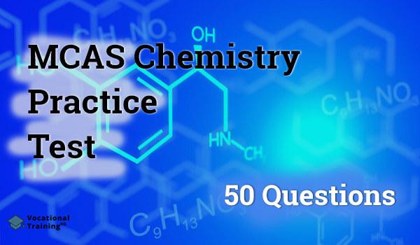 MCAS Chemistry Practice Test