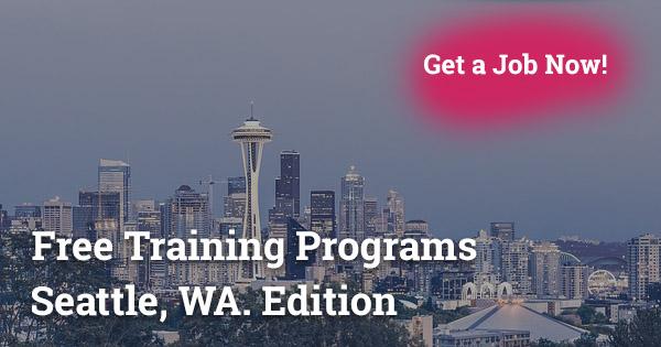 Free Training Programs in Seattle, WA