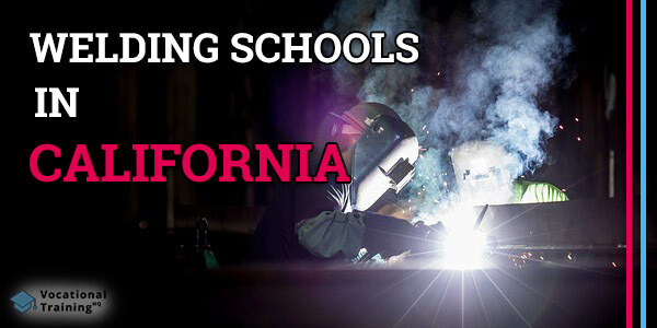 Welding Schools in California