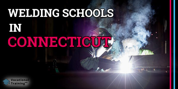 Welding Schools in Connecticut
