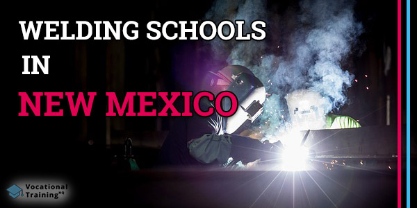 Welding Schools in New Mexico