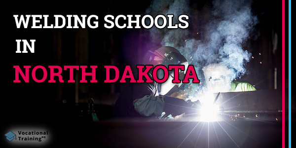 Welding Schools in North Dakota