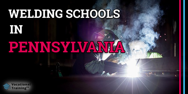 Welding Schools in Pennsylvania
