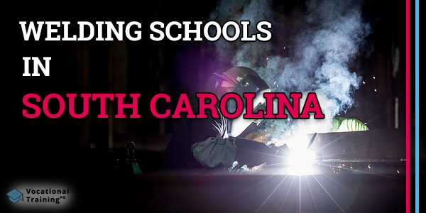 Welding Schools in South Carolina
