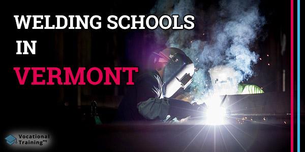 Welding Schools in Vermont