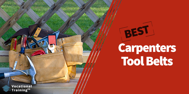 The Best Carpenters Tool Belts for 2019