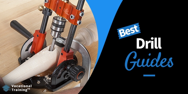 The Best Drill Guides for 2019