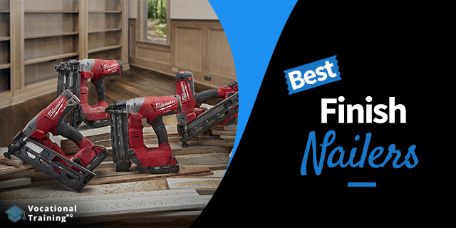 The Best Finish Nailers for 2019