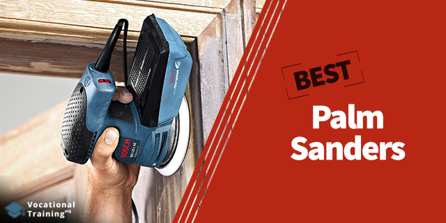 The Best Palm Sanders for 2019