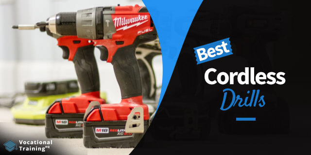 The Best Cordless Drills for 2019