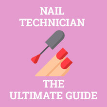 nail technician ultimate guide
