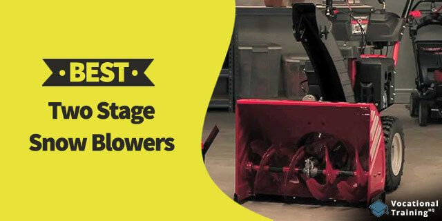 The Best Two Stage Snow Blowers for 2019
