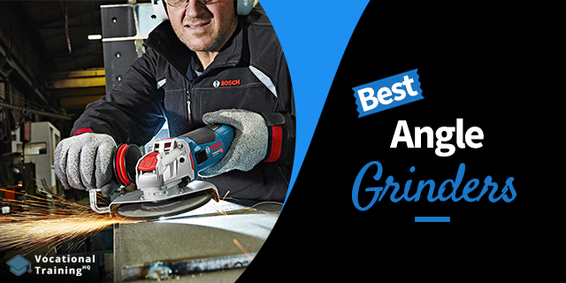 The Best Angle Grinders for 2019