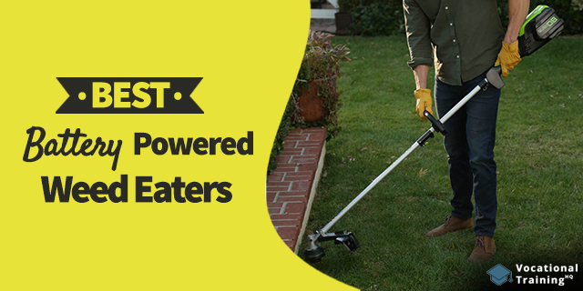 The Best Battery Powered Weed Eaters for 2019
