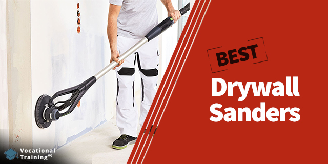 The Best Drywall Sanders for 2019