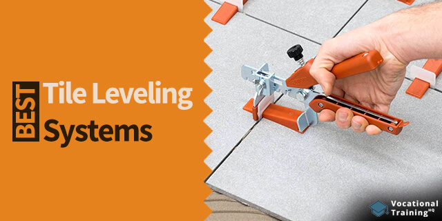 The Best Tile Leveling Systems for 2019