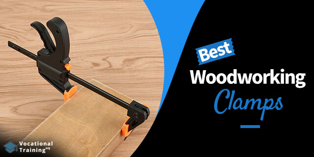 The Best Woodworking Clamps for 2020