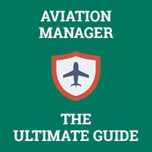 aviation manager ultimate guide