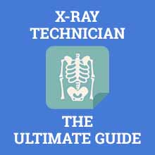 x-ray technician ultimate guide