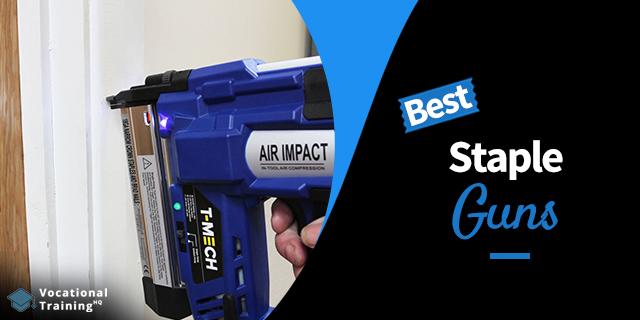 The Best Staple Guns for 2019