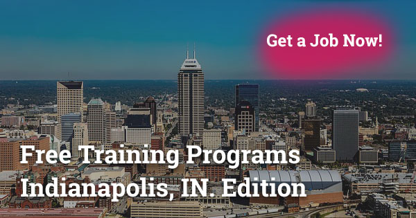 Free Training Programs in Indianapolis