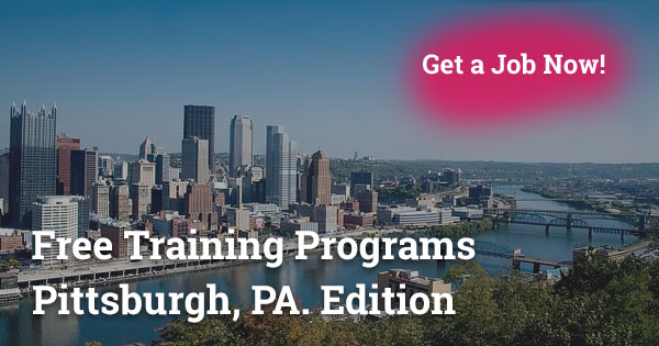 Free Training Programs in Pittsburgh