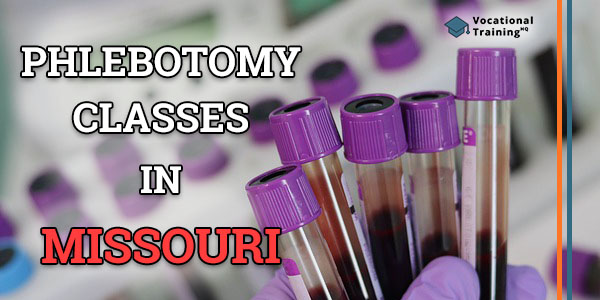 Phlebotomy Classes in Missouri