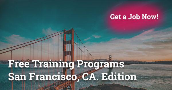 Free Training Programs in San Francisco CA