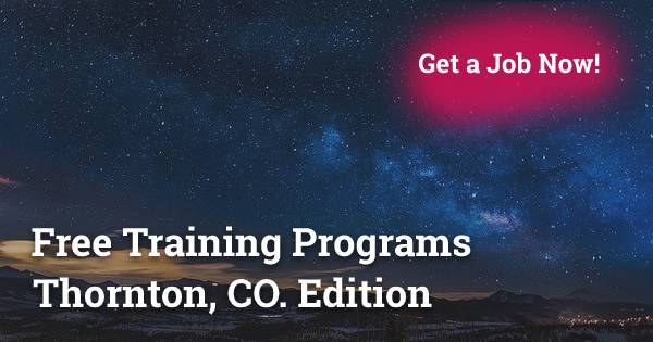 Free Training Program in Thornton, CO