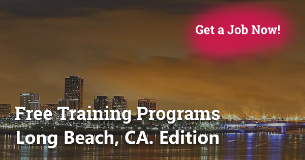 Free Training Programs in Long Beach, CA