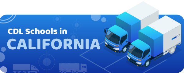 CDL Schools in California