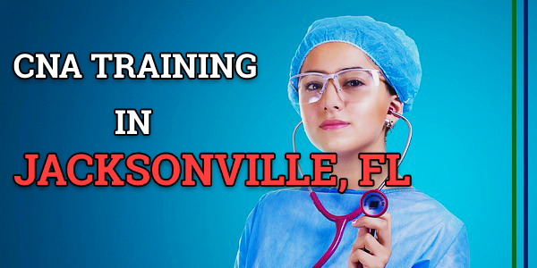 CNA Classes in Jacksonville, FL