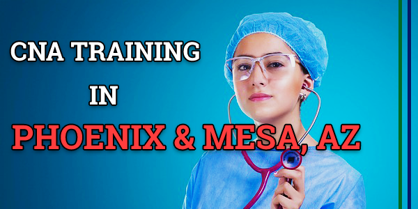 CNA Classes in Phoenix & Mesa, AZ