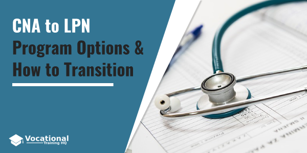 CNA to LPN: Program Options & How to Transition