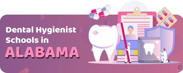 Dental Hygienist Schools in Alabama