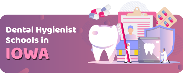 Dental Hygienist Schools in Iowa