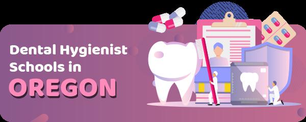 Dental Hygienist Schools in Oregon