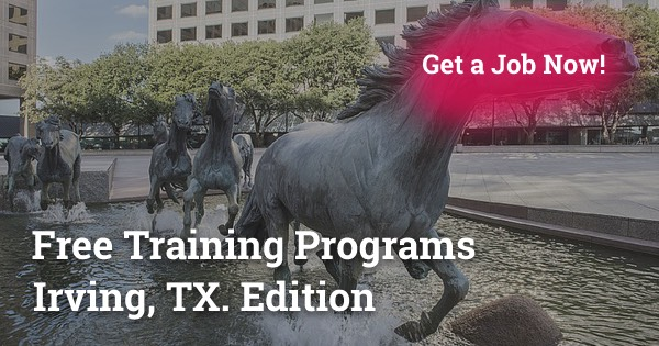 Free Training Programs in Irving, TX