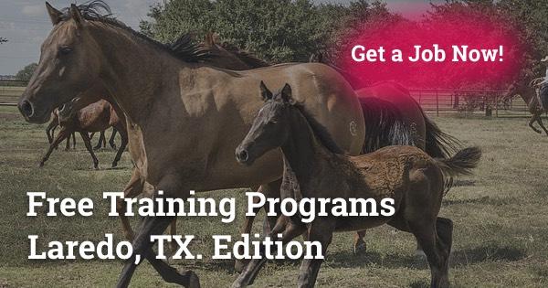 Free Training Programs in Laredo, TX